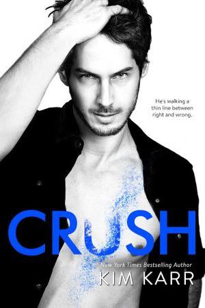 Crush by Kim Karr Cover