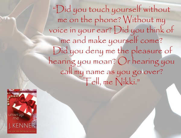 Teaser Unwrap Me: A Stark Ever After Novella by J. Kenner