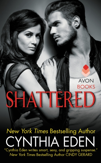 Shattered by Cynthia Eden Cover