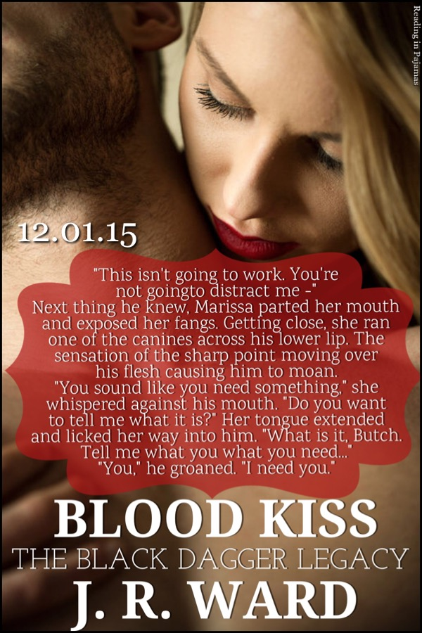 Teaser for Blood Kiss by J.R. Ward