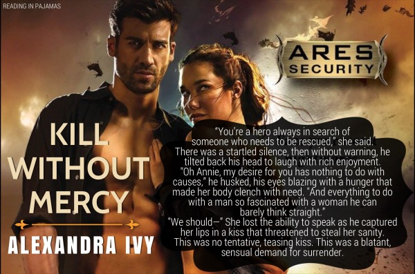 Kill Without Mercy by Alexandra Ivy Teaser