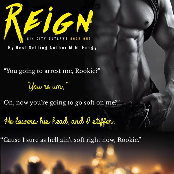 Teaser Reign (Sin City Outlaws) by M. N. Forgy
